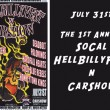 So. Cal. Hellbilly Fest and Car Show – July 31st