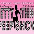 The Pretty Things Peepshow & Vintage Vaudeville Extravaganza